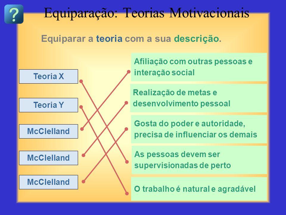 Equiparação: Teorias Motivacionais
