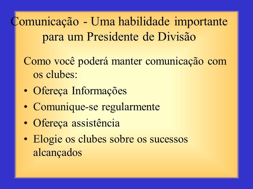 Comunicação - Uma habilidade importante para um Presidente de Divisão