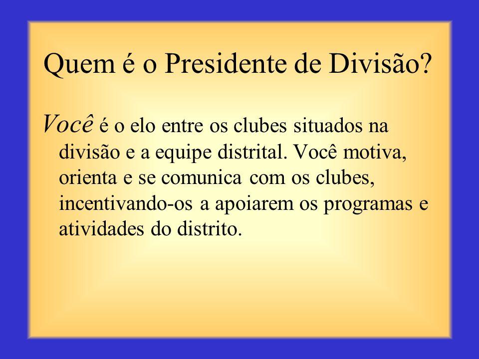 Quem é o Presidente de Divisão