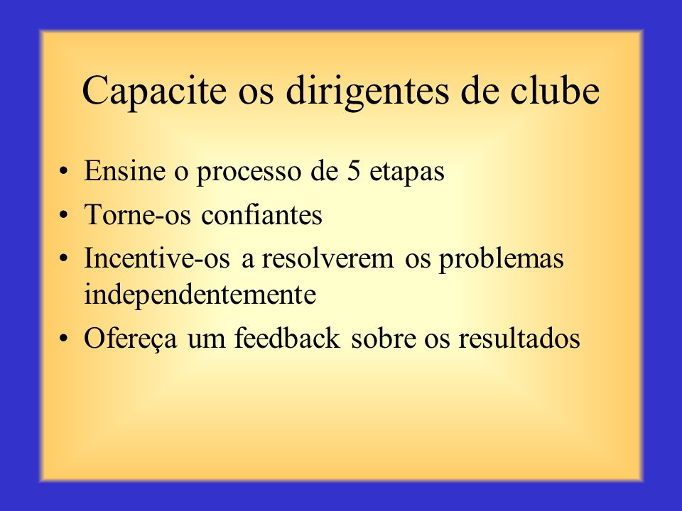 Capacite os dirigentes de clube