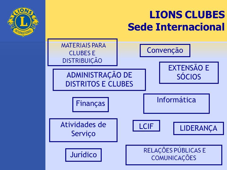 LIONS CLUBES Sede Internacional MATERIAIS PARA CLUBES E DISTRIBUIÇÃO