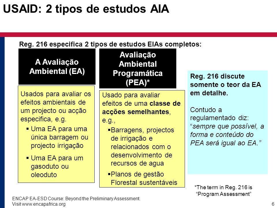 USAID: 2 tipos de estudos AIA