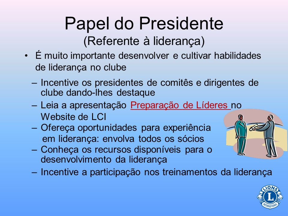 Papel do Presidente (Referente à liderança)