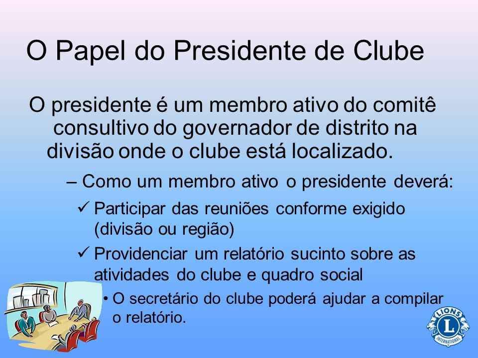 O Papel do Presidente de Clube