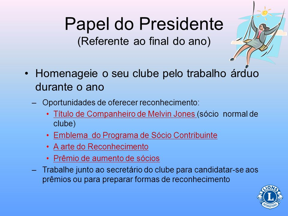 Papel do Presidente (Referente ao final do ano)