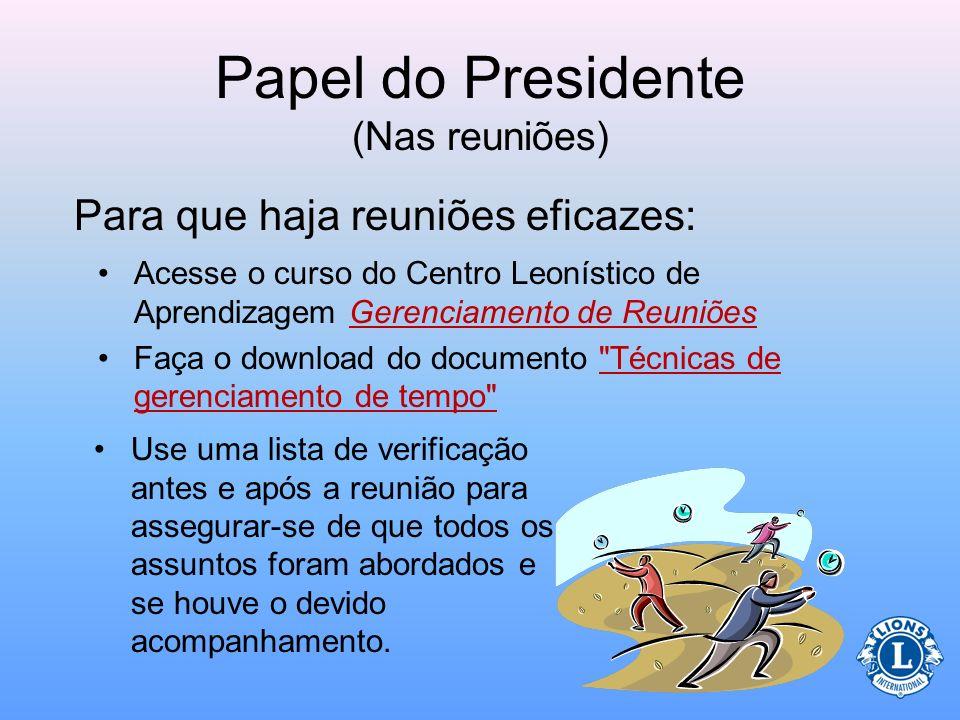 Papel do Presidente (Nas reuniões)