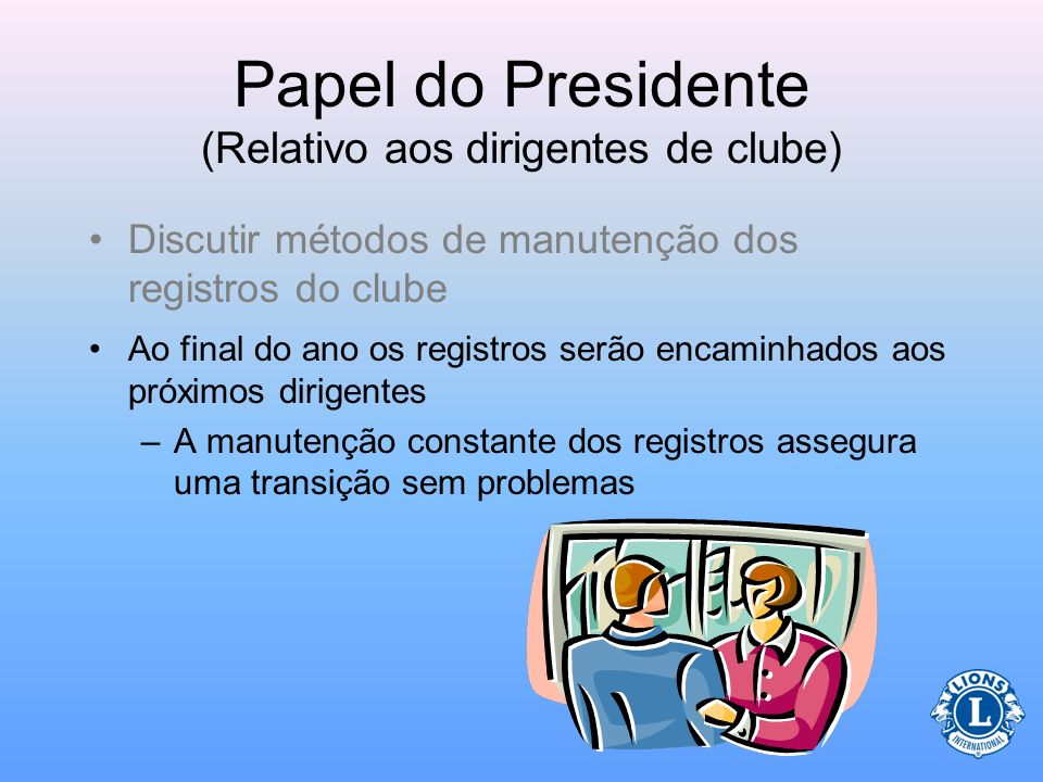 Papel do Presidente (Relativo aos dirigentes de clube)