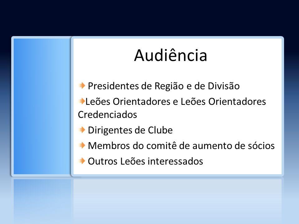 Audiência Presidentes de Região e de Divisão