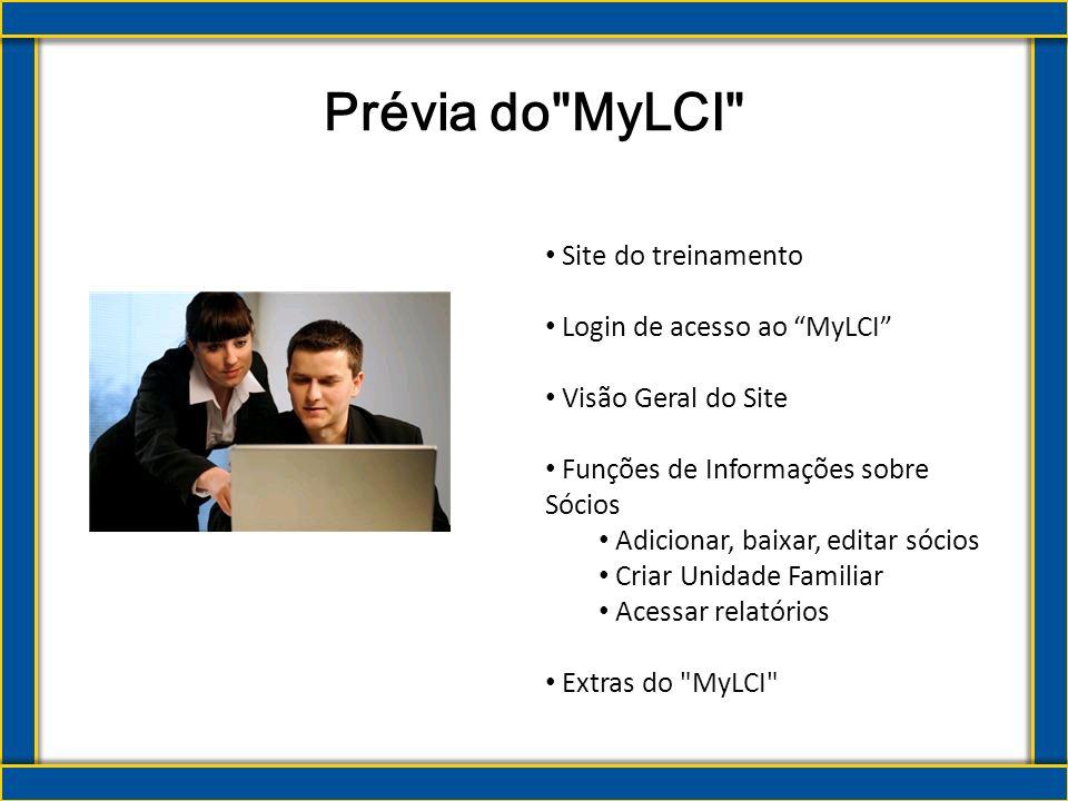 Prévia do MyLCI Site do treinamento Login de acesso ao MyLCI