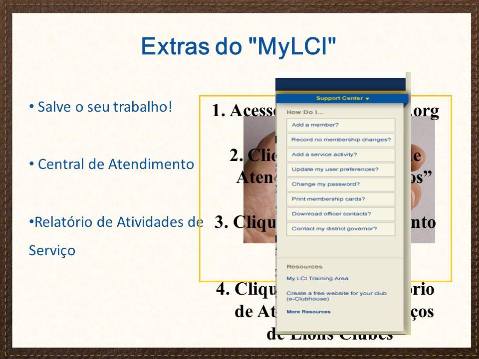Extras do MyLCI Acesso www.lionsclubs.org
