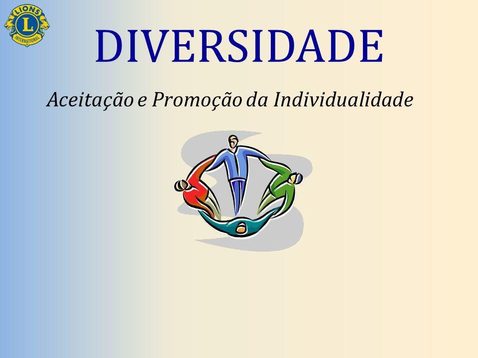 DIVERSIDADE Aceitação e Promoção da Individualidade