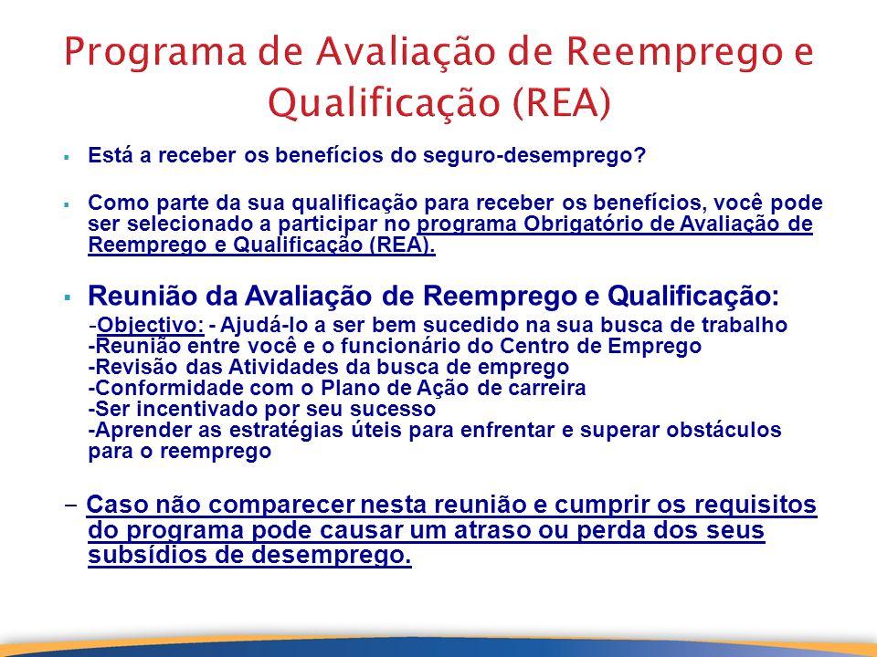 Programa de Avaliação de Reemprego e Qualificação (REA)