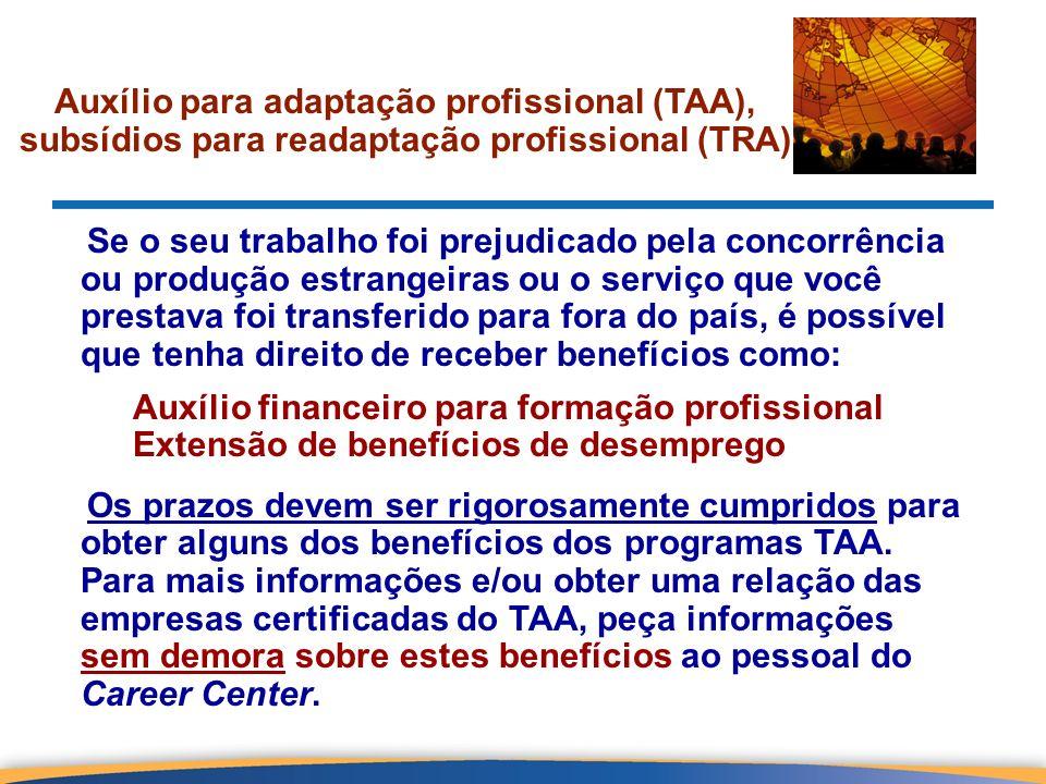 Auxílio para adaptação profissional (TAA), subsídios para readaptação profissional (TRA)