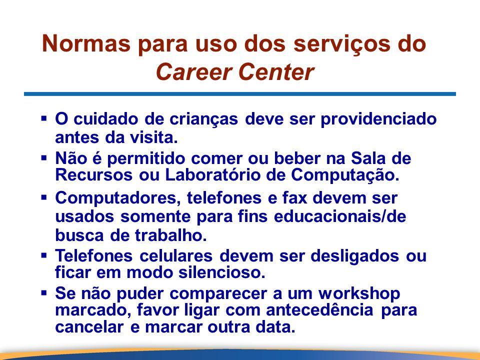 Normas para uso dos serviços do Career Center