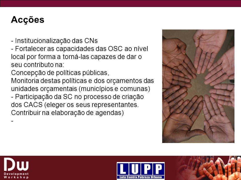 Acções - Institucionalização das CNs