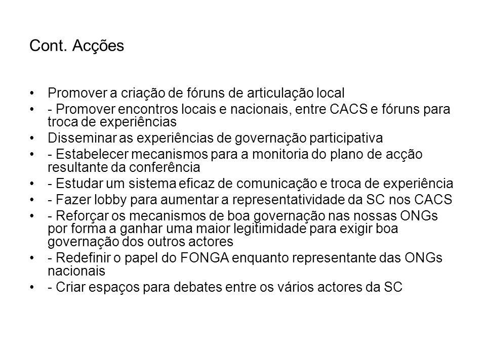 Cont. Acções Promover a criação de fóruns de articulação local