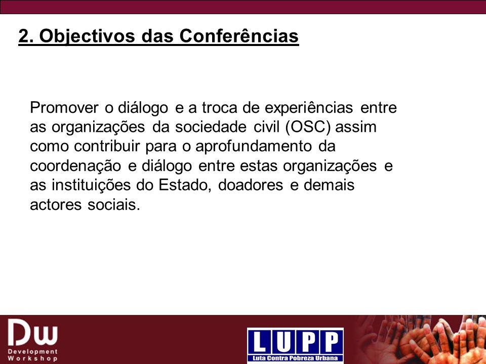 2. Objectivos das Conferências
