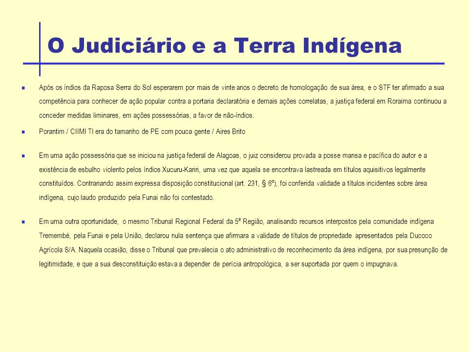 O Judiciário e a Terra Indígena