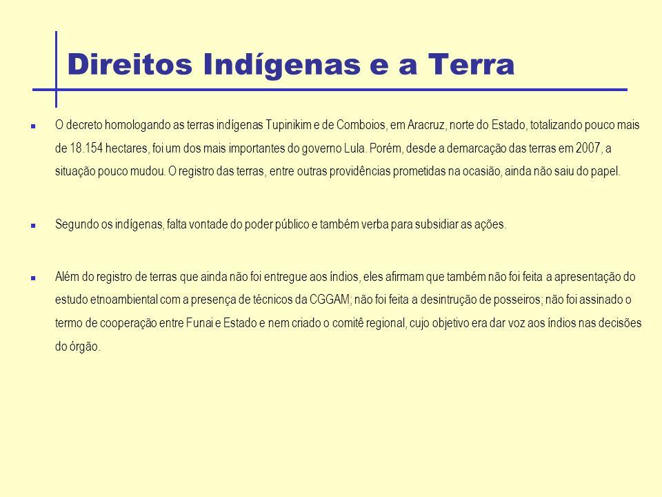 Direitos Indígenas e a Terra