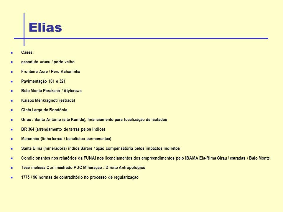 Elias Cases: gasoduto urucu / porto velho