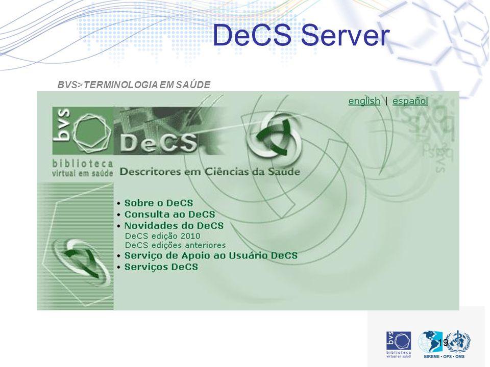 DeCS Server BVS>TERMINOLOGIA EM SAÚDE