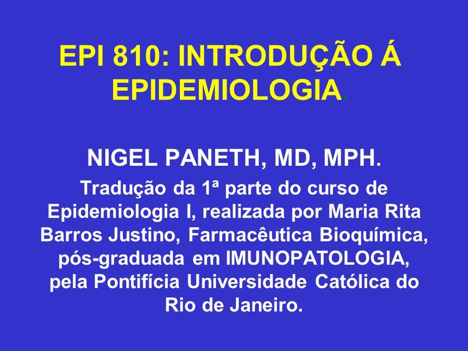 EPI 810: INTRODUÇÃO Á EPIDEMIOLOGIA.