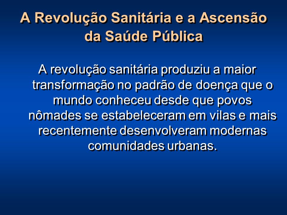 A Revolução Sanitária e a Ascensão da Saúde Pública