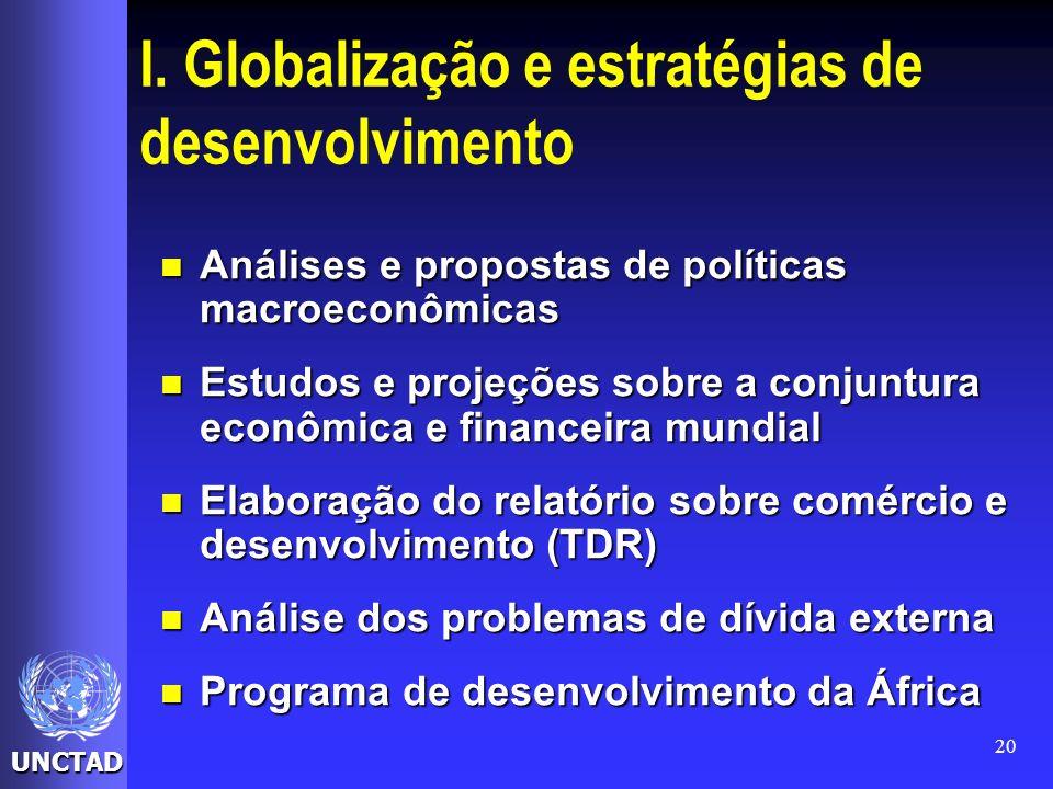 I. Globalização e estratégias de desenvolvimento