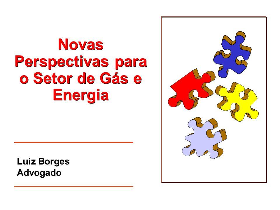 Novas Perspectivas para o Setor de Gás e Energia
