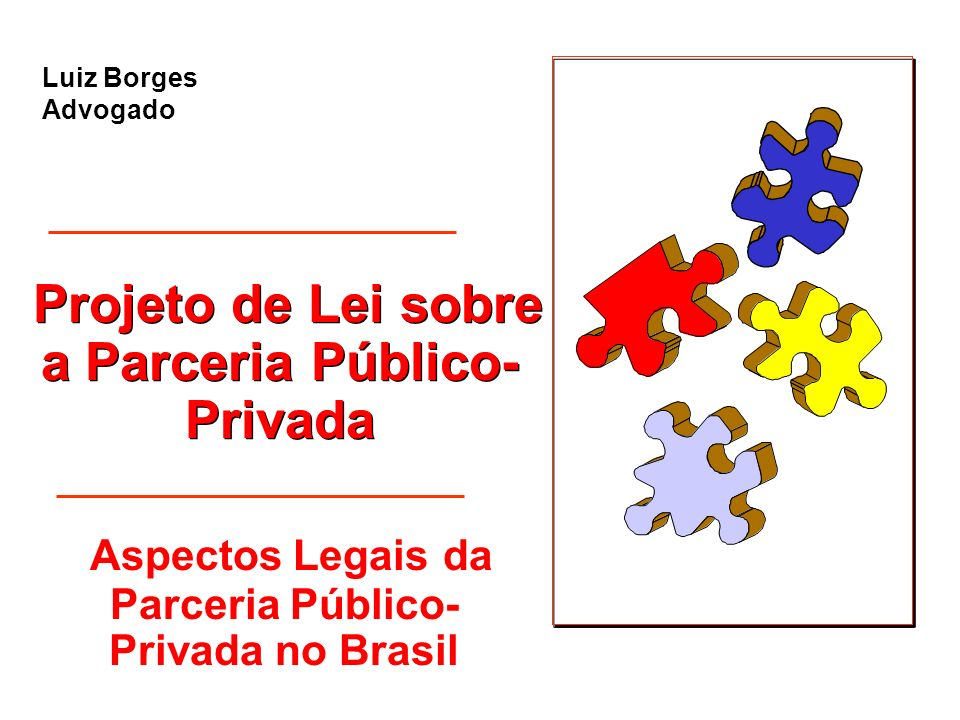 Projeto de Lei sobre a Parceria Público-Privada