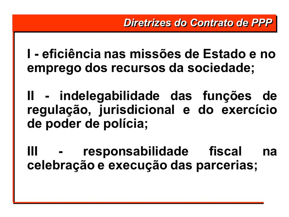 III - responsabilidade fiscal na celebração e execução das parcerias;