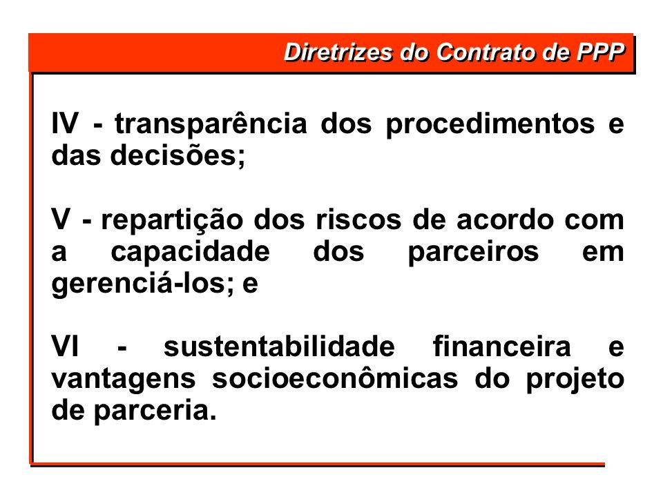IV - transparência dos procedimentos e das decisões;