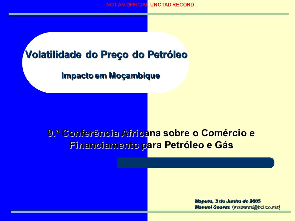 Volatilidade do Preço do Petróleo Impacto em Moçambique