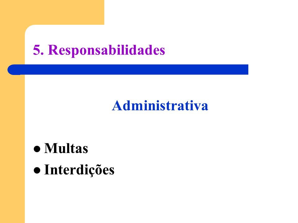 5. Responsabilidades Administrativa Multas Interdições
