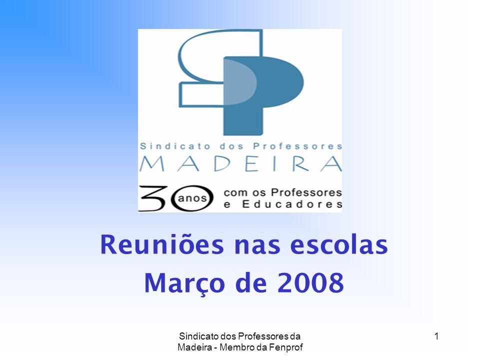 Reuniões nas escolas Março de 2008