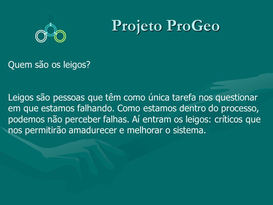 Projeto ProGeo Quem são os leigos
