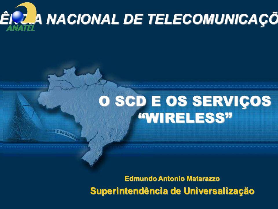 O SCD E OS SERVIÇOS WIRELESS