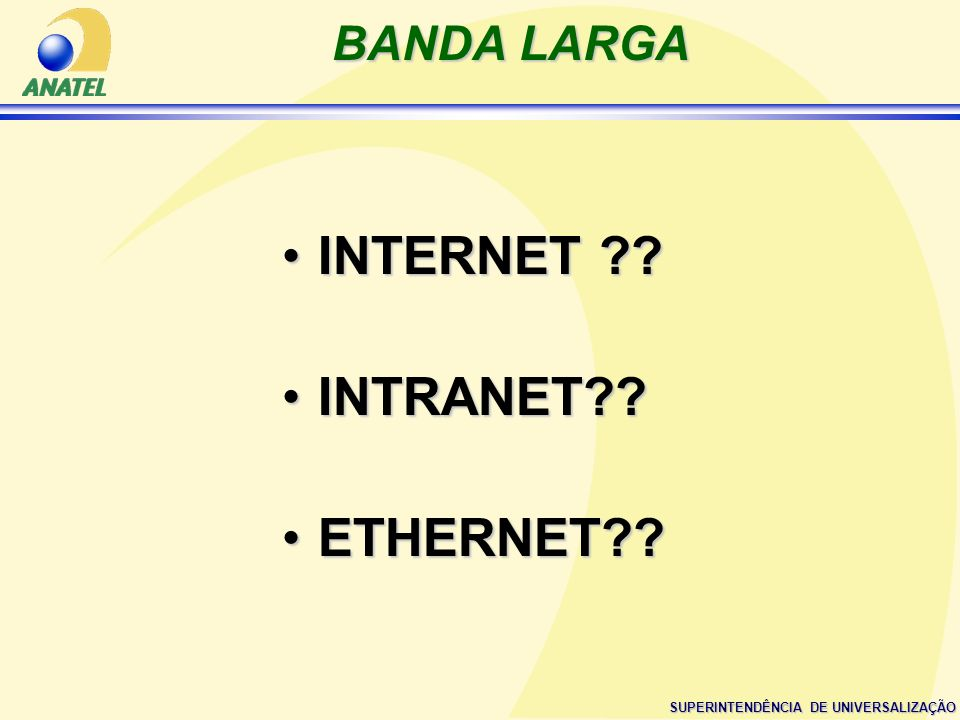 BANDA LARGA INTERNET INTRANET ETHERNET