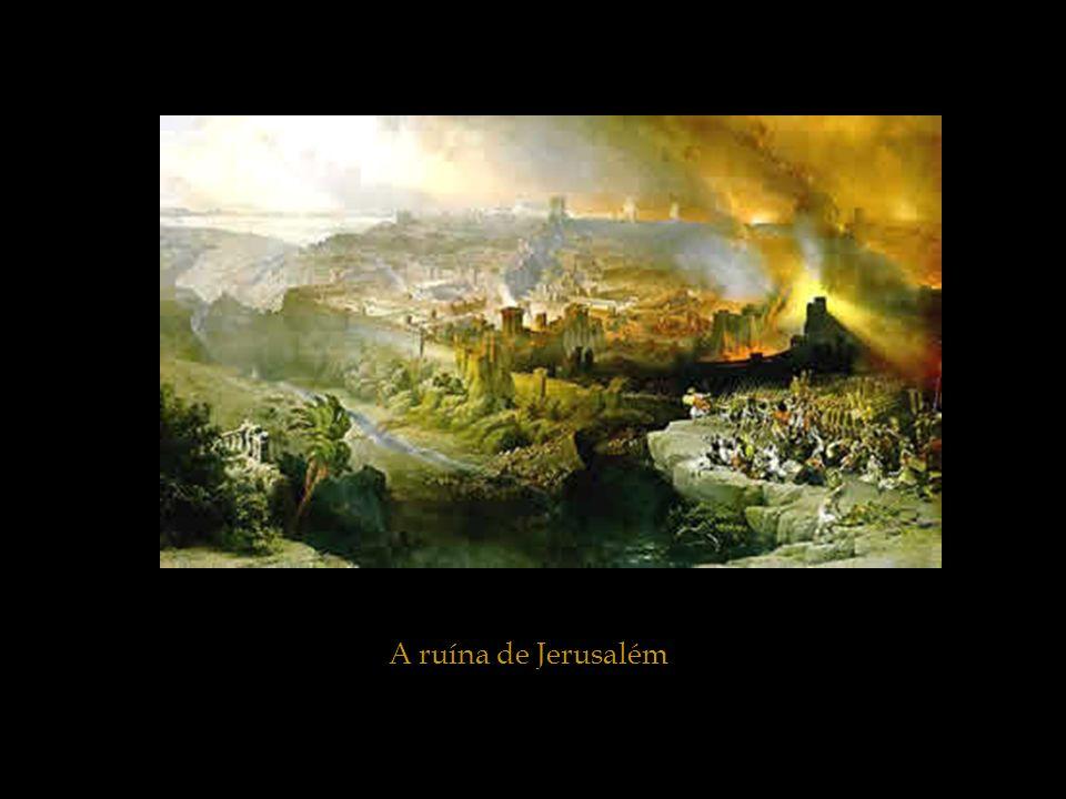 A ruína de Jerusalém