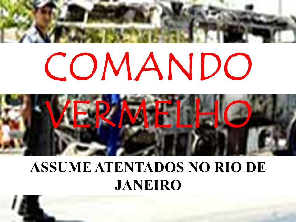 ASSUME ATENTADOS NO RIO DE JANEIRO