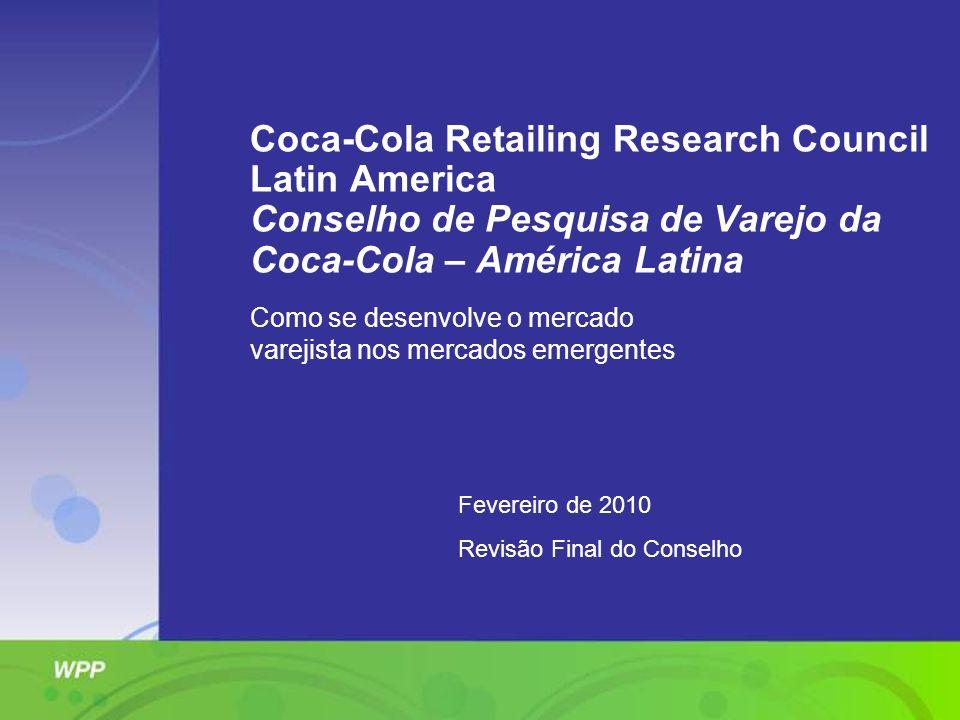 Coca-Cola Retailing Research Council Latin America Conselho de Pesquisa de Varejo da Coca-Cola – América Latina