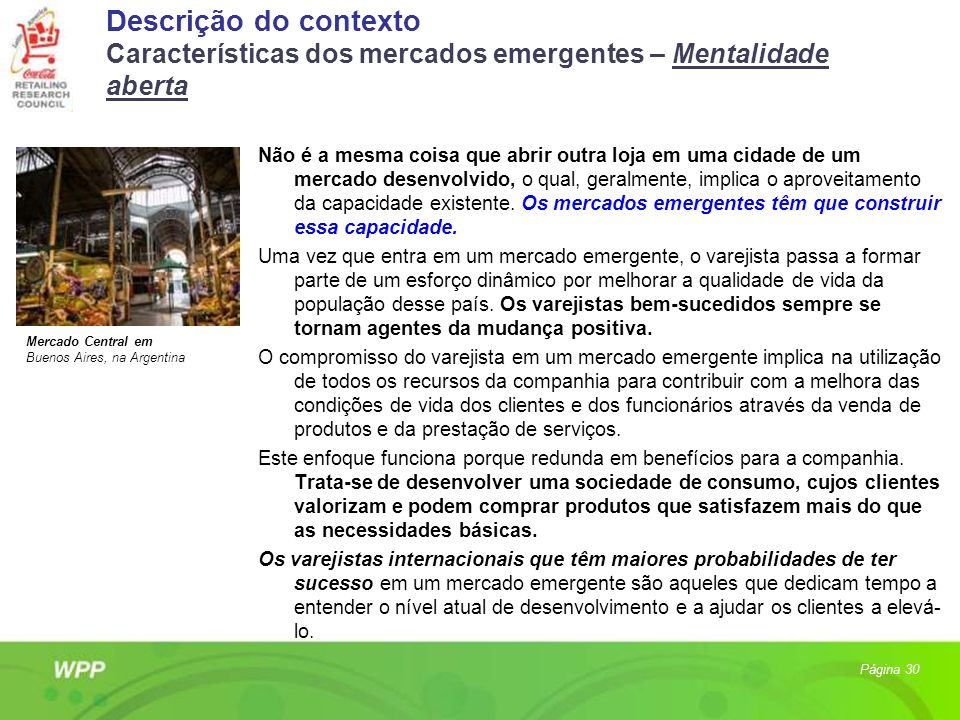 Descrição do contexto Características dos mercados emergentes – Mentalidade aberta