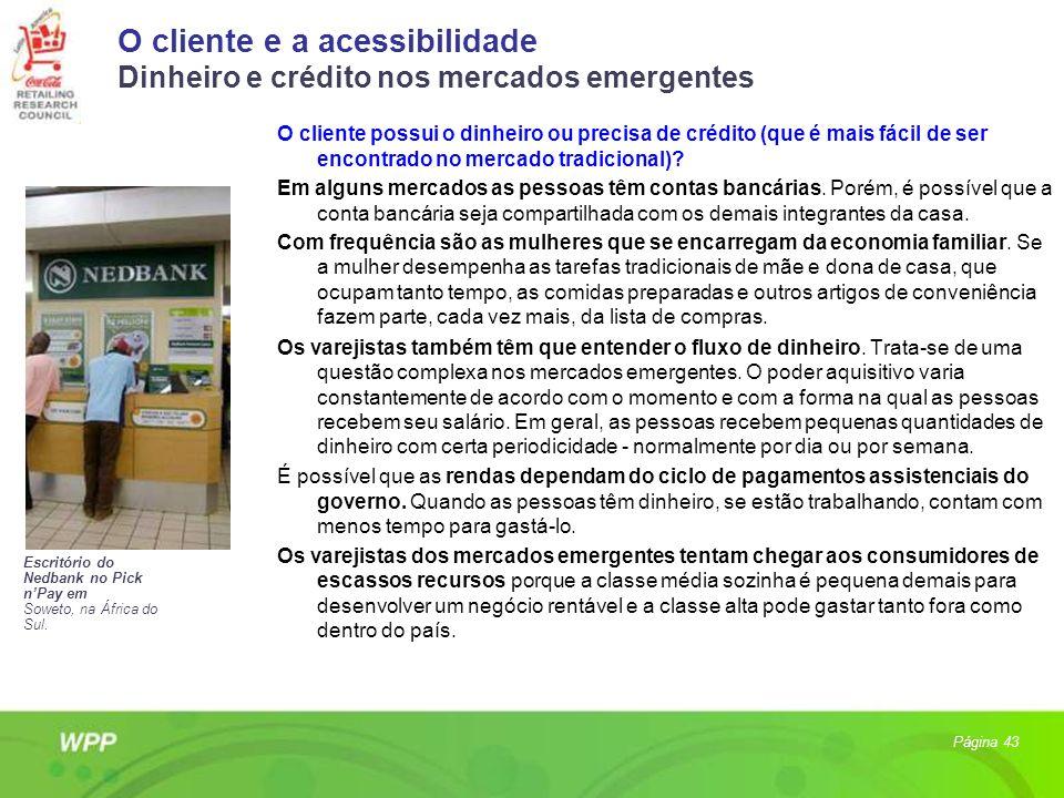 O cliente e a acessibilidade Dinheiro e crédito nos mercados emergentes