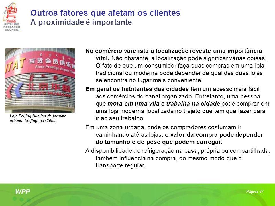 Outros fatores que afetam os clientes A proximidade é importante