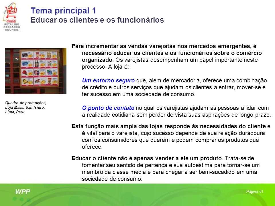 Tema principal 1 Educar os clientes e os funcionários