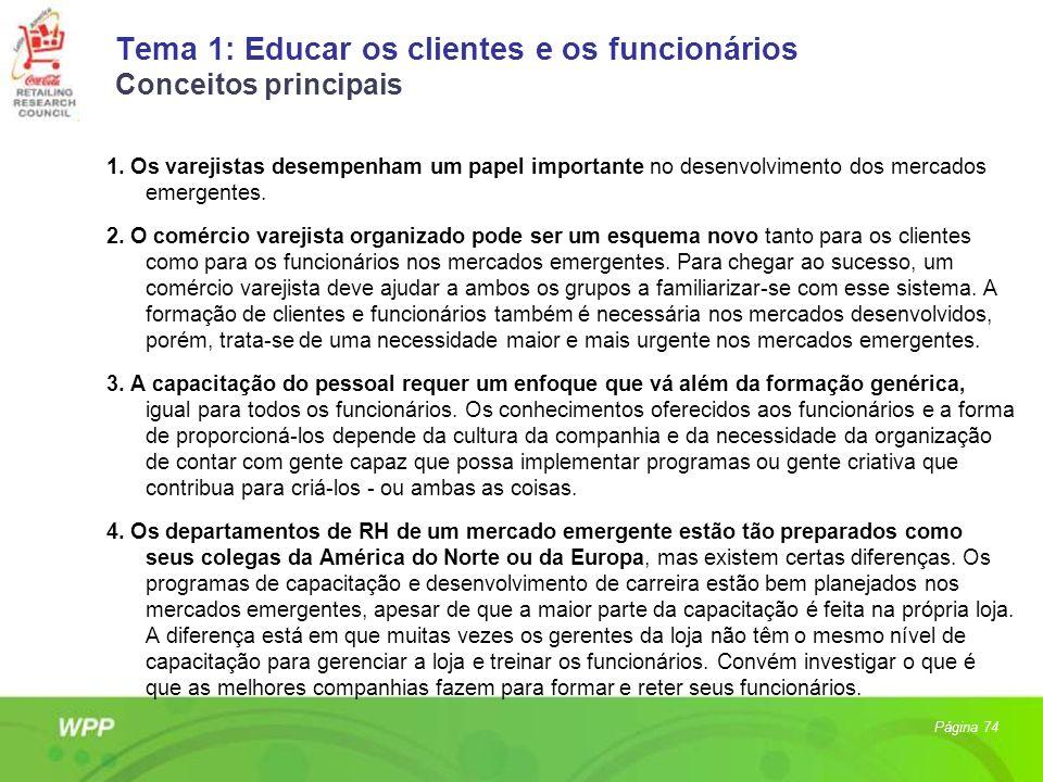 Tema 1: Educar os clientes e os funcionários Conceitos principais