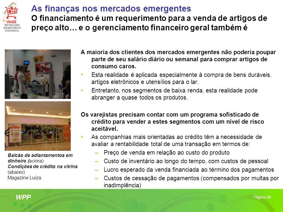 As finanças nos mercados emergentes O financiamento é um requerimento para a venda de artigos de preço alto… e o gerenciamento financeiro geral também é
