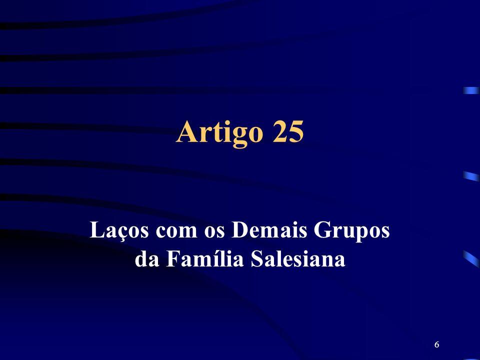 Laços com os Demais Grupos da Família Salesiana