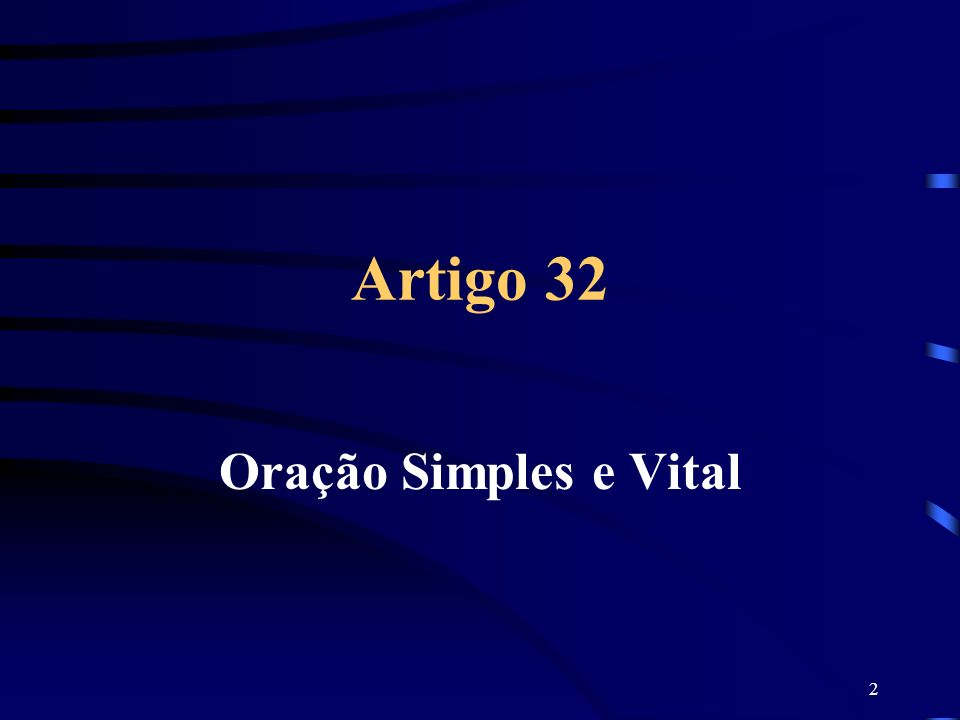 Artigo 32 Oração Simples e Vital