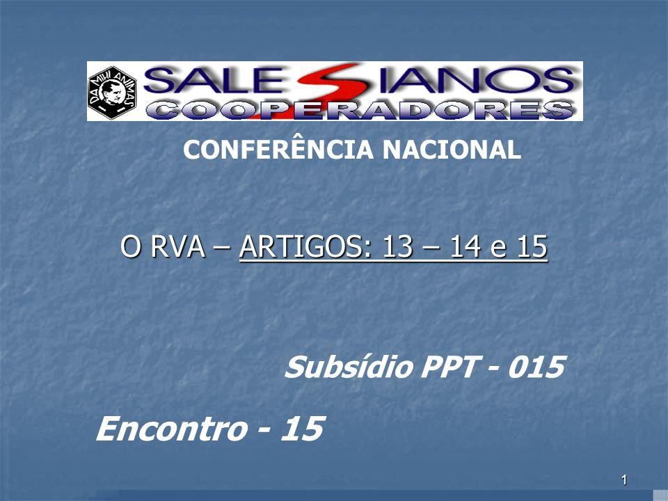 Encontro - 15 O RVA – ARTIGOS: 13 – 14 e 15 Subsídio PPT - 015